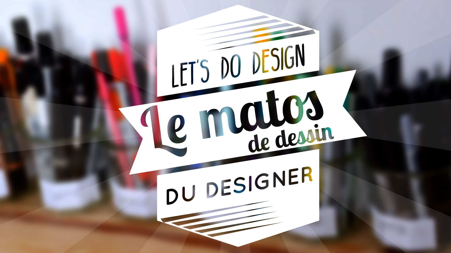 Let's do design ! Le matériel de dessin