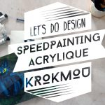 krokmou speedpainting acrylique