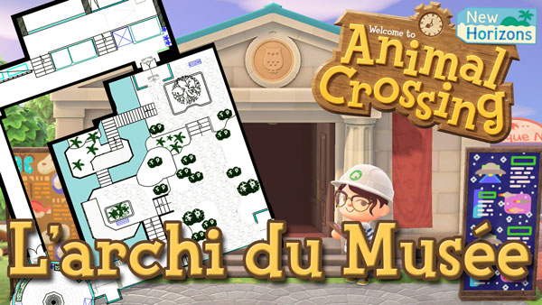 J'ai dessiné les plans du Musée dans Animal Crossing New Horizon