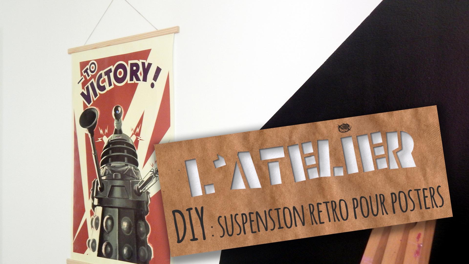 DIY : suspension rétro pour posters