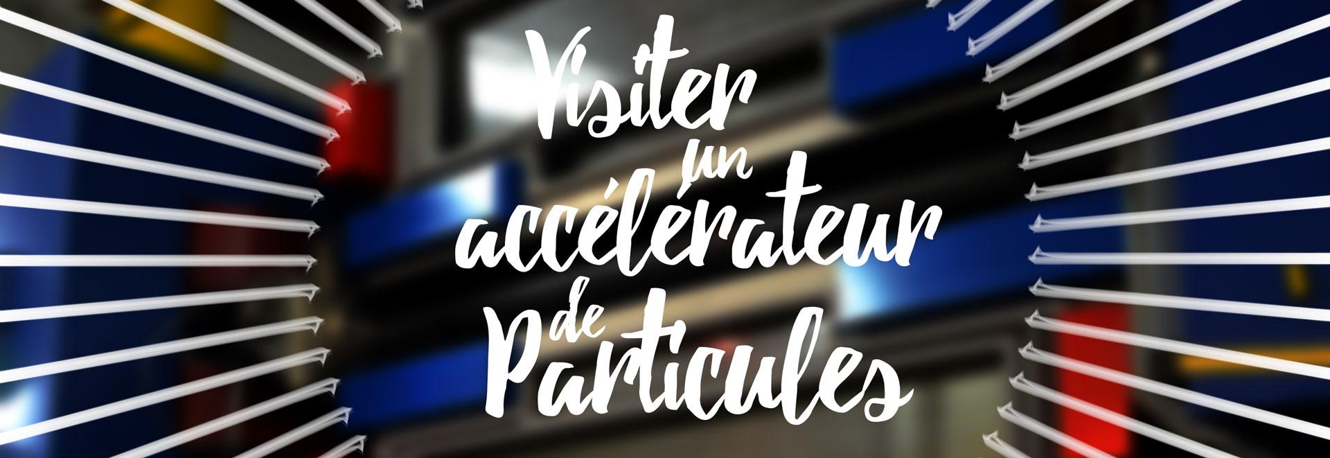 Visite de l'accélérateur de particules d'Orsay